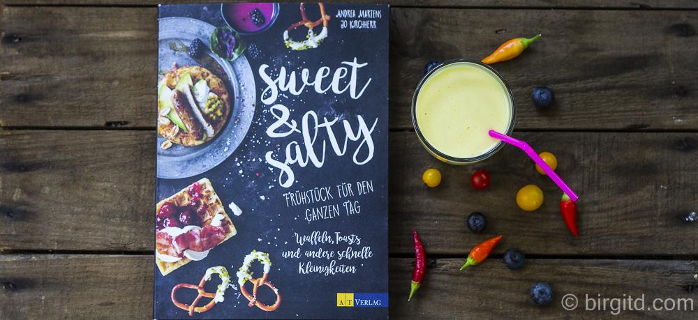 Sweet & Salty – Frühstück für den ganzen Tag [Kochbuch-Rezension]
