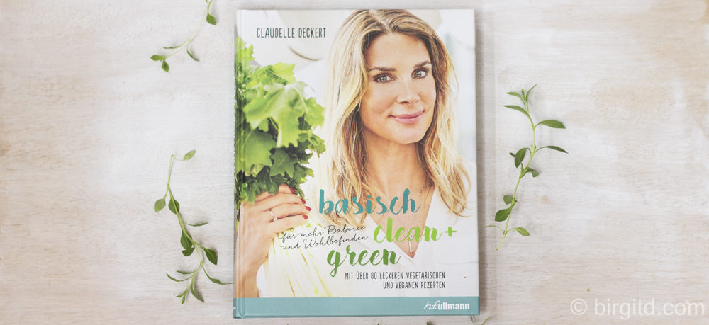 Basisch, Clean + Green – [Rezension]