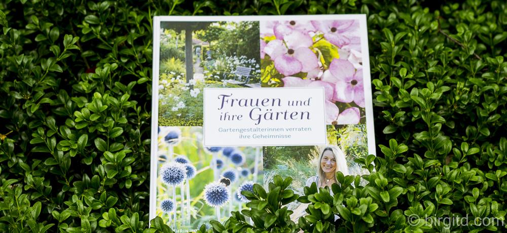 Frauen und ihre Gärten – Gartengestalterinnen verraten ihre Geheimnisse [Gartenbuchvorstellung]