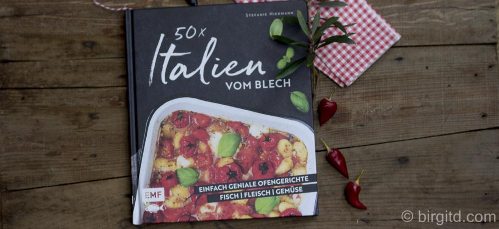 50 x Italien vom Blech – Kochbuchrezension & Verlosung
