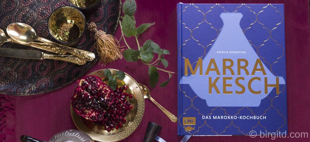 Marrakesch – das Marokko-Kochbuch, Rezension & Verlosung