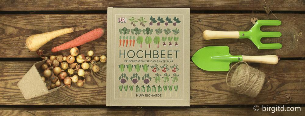 """""""Hochbeet"""" von Huw Richards – Gartenbuchvorstellung & Verlosung"""
