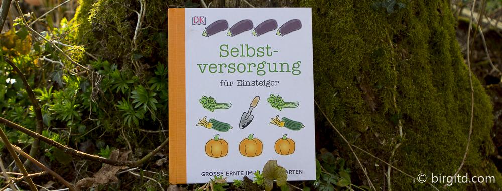 Selbstversorgung für Einsteiger – Gartenbuchvorstellung & Verlosung